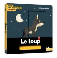 Philippe Jalbert - Le loup.