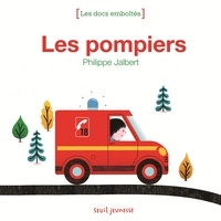 Philippe Jalbert - Les pompiers.