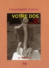 Votre dos- Capital santé à protéger - Philippe Janot |
