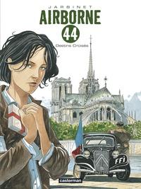 Philippe Jarbinet - Airborne 44 Tome 4 : Destins croisés.