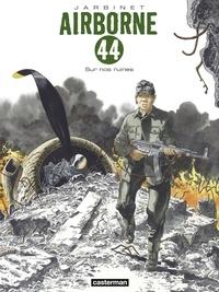Téléchargez des livres en ligne gratuitement yahoo Airborne 44 Tome 8 in French 9782203199453  par Philippe Jarbinet