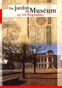 Philippe Jaussaud et Edouard-Raoul Brygoo - Du jardin au Muséum en 516 biographies.