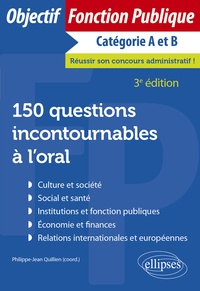 Philippe-Jean Quillien et Sophie Cudennec-François - 150 questions incontournables à l'oral.