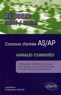 Philippe-Jean Quillien - Concours d'entrée en écoles d'AS-AP - Annales corrigées.