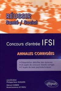 Philippe-Jean Quillien et Anne-Laurence Le Faou - Concours d'entrée IFSI - Annales corrigées.