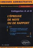 Philippe-Jean Quillien - L'épreuve de note ou de rapport - Catégories A et B.