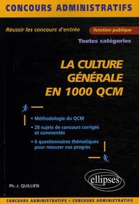 Philippe-Jean Quillien - La culture générale en 1 000 QCM.