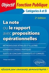 La note ou le rapport avec propositions- Catégories A et B - Philippe-Jean Quillien |