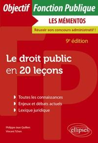 Philippe-Jean Quillien et Vincent Tchen - Le droit public en 20 leçons.