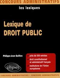 Philippe-Jean Quillien - Lexique de droit public.