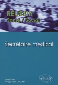 Philippe-Jean Quillien et Pierre Lièvre - Secrétaire médical.