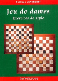 Philippe Jeanneret - Jeux de dames - Exercices de style, Tome 1.