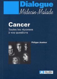 Philippe Jeanteur - Cancer - Toutes les réponses à vos questions.