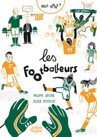 Philippe Jérôme et Elodie Perrotin - Qui sont les footballeurs ?.