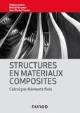 Philippe Jetteur et Michaël Bruyneel - Structures en matériaux composites - Calcul par éléments finis.