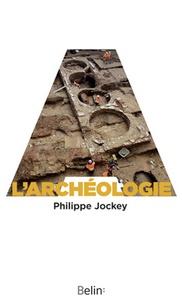 Philippe Jockey - L'archéologie.