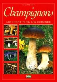 Champignons. Les identifier, les cuisiner.pdf