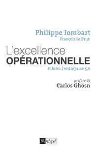 Philippe Jombart et François Le Brun - L'excellence opérationnelle.
