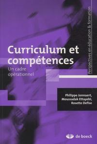 Philippe Jonnaert et Moussadak Ettayebi - Curriculum et compétences - Un cadre opérationnel.