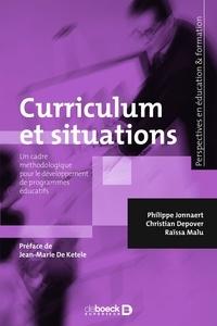 Philippe Jonnaert - Curriculum et situations - Retrouver le sens des apprentissages.
