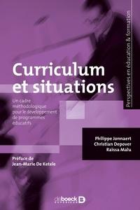 Philippe Jonnaert et Christian Depover - Curriculum et situations - Un cadre méthodologique pour le développement de programmes éducatifs.