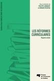 Philippe Jonnaert - Les réformes curriculaires : regards croisés.