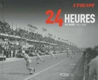 Philippe Joubin - 24 Heures au Mans - 1923-2010.
