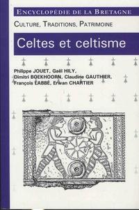 Philippe Jouët et Gaël Hily - Celtes et celtisme - Culture, traditions, patrimoine - Encycoplédie de la Bretagne.