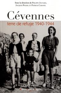 Philippe Joutard et Jacques Poujol - Cévennes terre de refuge 1940-1944.