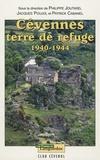 Philippe Joutard et Jacques Poujol - Cévennes - Terre de Refuge 1940-1944.