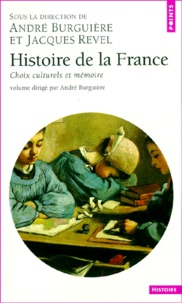 Philippe Joutard et Madeleine Rebérioux - Histoire de la France. - Choix culturels et mémoire.