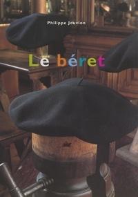 Philippe Jouvion et  Collectif - Le béret.