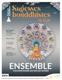 Philippe Judenne - Sagesses bouddhistes N° 16, Hiver 2020/20 : Eensemble, s'accompagner les uns les autres.