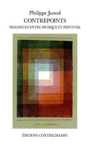 Philippe Junod - Contrepoints - Dialogues entre musique et peinture.