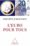Philippe Jurgensen - L'euro pour tous.