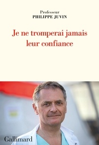 Philippe Juvin - Je ne tromperai jamais leur confiance.