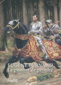 Philippe Kaenel - Eugene Burnand - la passion de peindre.