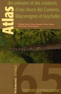 Histoiresdenlire.be Atlas des poissons et des crustacés d'eau douce des Comores, Mascareignes et Seychelles - Décapodes uniquement Image