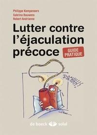 Philippe Kempeneers et Sabrina Bauwens - Lutter contre l'éjaculation précoce.