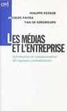 Philippe Kessler - Les médias et l'entreprise.