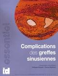 Philippe Khayat et Romy Makhoul - Complications des greffes sinusiennes.