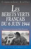 Philippe Kieffer - Les bérets verts français du 6 juin 1944.