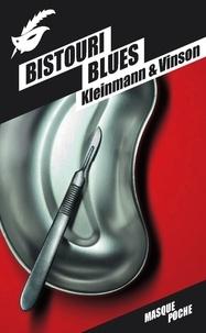 Philippe Kleinmann - Bistouri Blues.