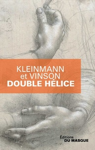Philippe Kleinmann et Sigolène Vinson - Double Hélice.