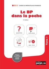 Philippe Klusiewicz et Laurent Papion - Le BP dans la poche - Tome 1.