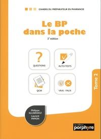 Philippe Klusiewicz et Laurent Papion - Le BP dans la poche - Tome 2.