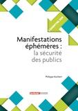 Philippe Kochert - Manifestations éphémères : la sécurité des publics.