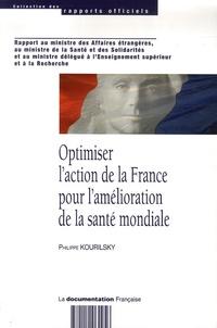 Philippe Kourilsky - Optimiser l'action de la France pour l'amélioration de la santé mondiale.