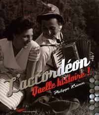 Philippe Krümm - L'accordéon - Quelle histoire !.