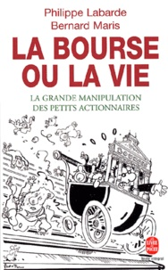 La bourse ou la vie. La grande manipulation des petits actionnaires.pdf